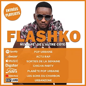 FLASHKO, SA NOUVELLE MIXTAPE PLAYLISTÉE