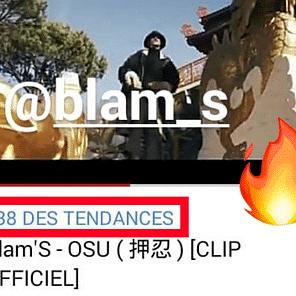 BLAM'S : «OSU» 38ème DES TENDANCES YOUTUBE !