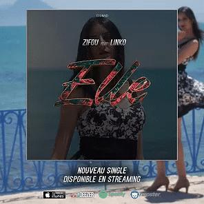 ZIFOU : «ELLE», son nouveau single en Duo avec la pépite Tunisienne LINKO