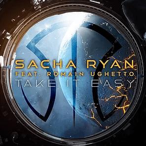 «TAKE IT EASY» LE NOUVEAU SINGLE DE SACHA RYAN EN FEATURING AVEC ROMAIN UGHETTO