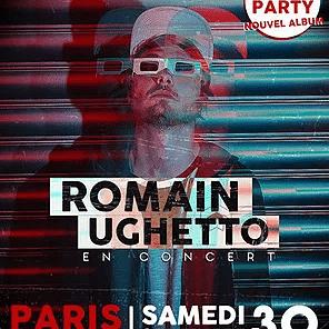 ROMAIN UGHETTO : RELEASE PARTY LE 30 SEPTEMBRE À PARIS !