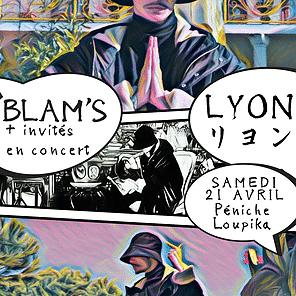 BLAM'S : EN CONCERT À LYON LE 21 AVRIL