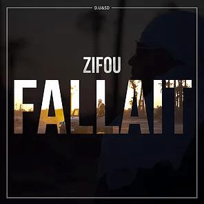 ZIFOU : Nouveau Clip «FALLAIT» !