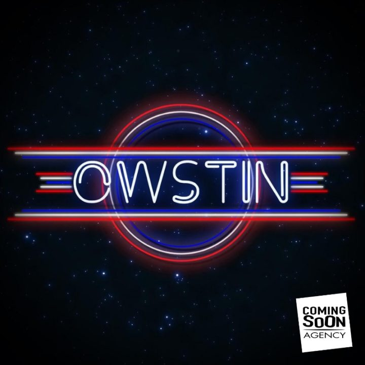 OWSTIN / COMING SOON AGENCY : COLLABORATION