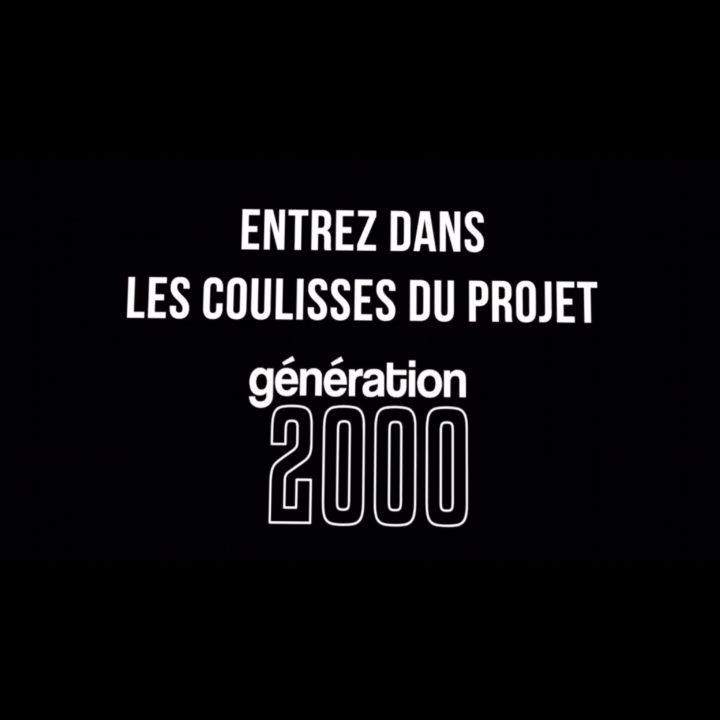 """""""GÉNÉRATION 2000 – LE DOCU"""" LA BANDE ANNONCE DÉVOILÉE"""