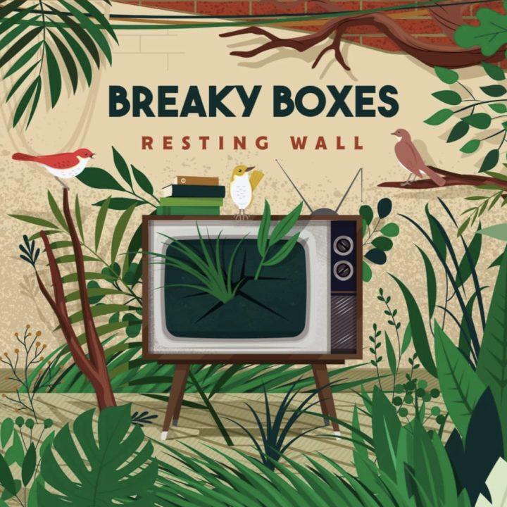 """BREAKY BOXES : """"RESTING WALL"""" LEUR PREMIER ALBUM DISPONIBLE"""