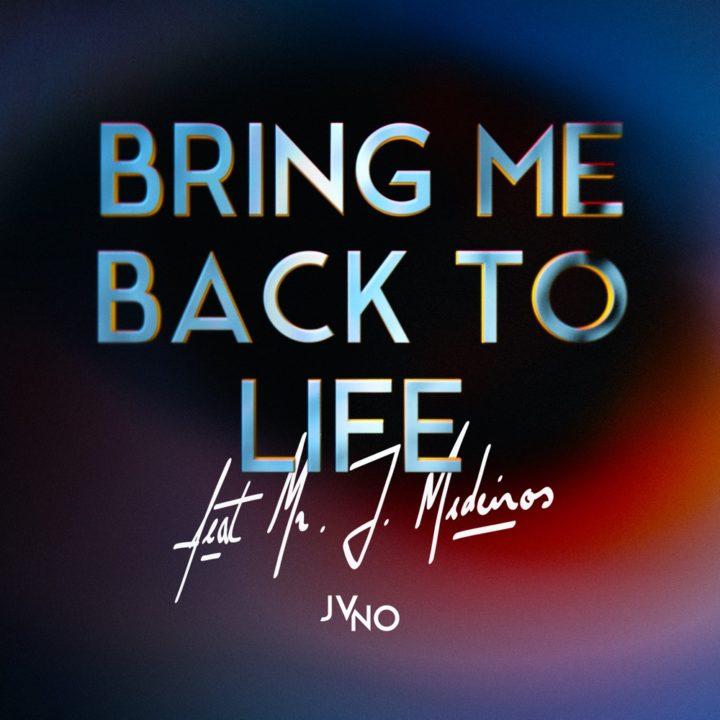 """""""BRING ME BACK TO LIFE"""" LE NOUVEAU SINGLE DE JVNO"""