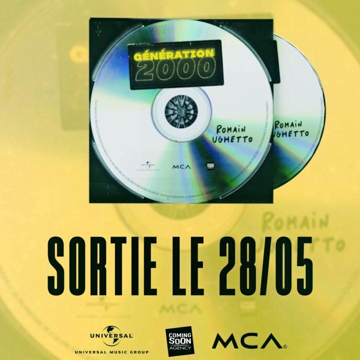 ROMAIN UGHETTO ANNONCE LA SORTIE DE SON ALBUM « GENERATION 2000 »