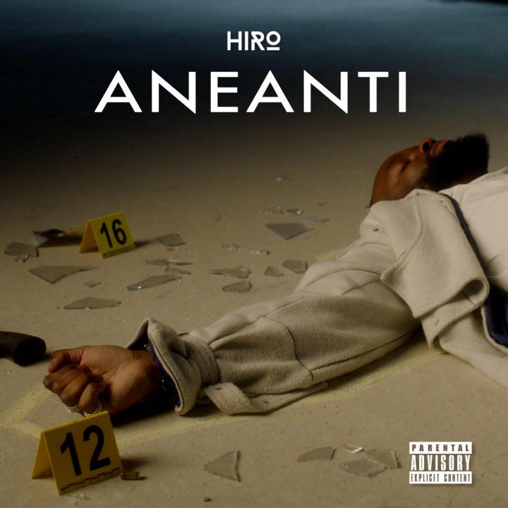 HIRO DÉVOILE SON NOUVEAU SINGLE « ANEANTI »