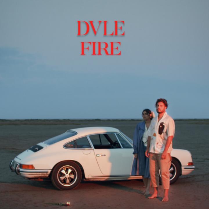 """DVLE : SON NOUVEAU SINGLE """"FIRE"""""""