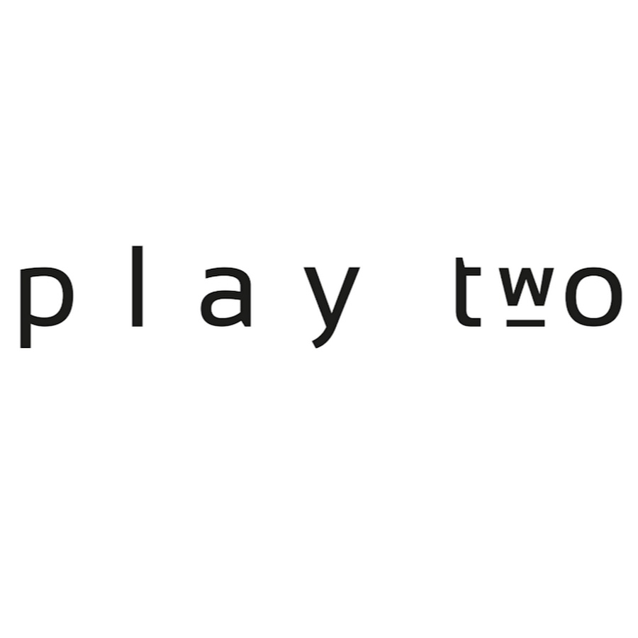 PLAY TWO