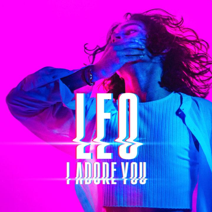 """LEO DE RETOUR AVEC """"I ADORE YOU"""""""